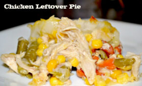 Heart Healthy Leftover Chicken Pie Recipe – Recipes Leftover Cooked Chicken