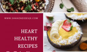 "Heart Healthy Recipes To Take Your Meals From ""Meh"" To ""Mind .."