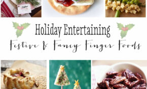 Holiday Entertaining Party Food – Food Junction Recipes