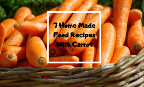 Home Made Baby Food Recipes With Carrot That You Should Try – Recipes Using Baby Food