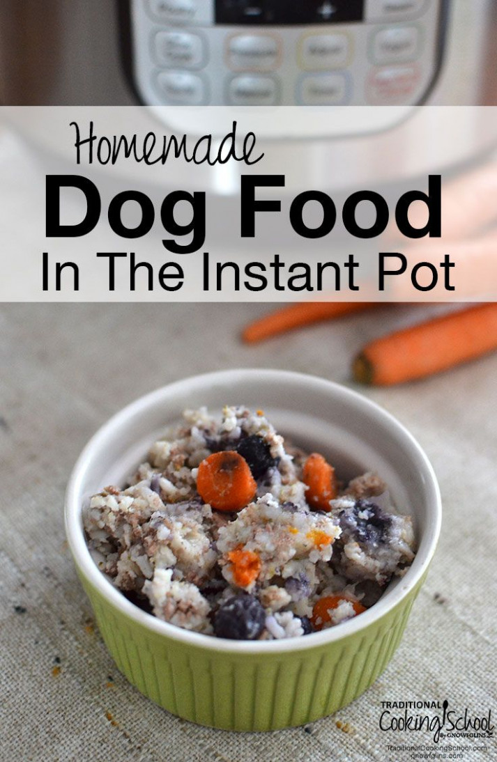 Homemade Dog Food In The Instant Pot | Recipe ..