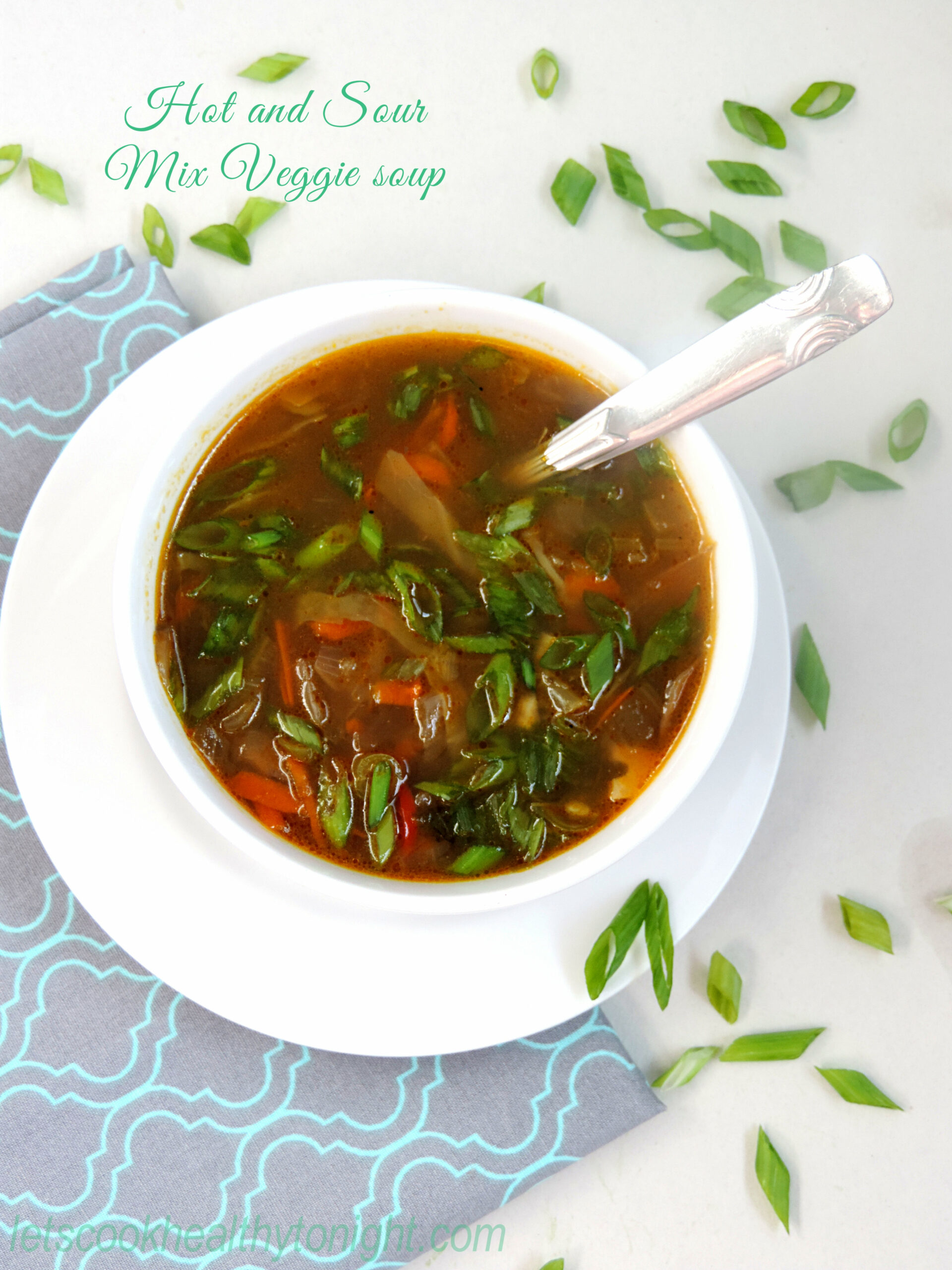 Hot and Sour Mix veggie Soup - Lets Cook Healthy Tonight - recipe vegetarian hot and sour soup
