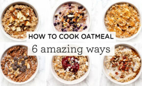 HOW TO COOK OATMEAL ‣‣ 13 Amazing Steel Cut Oatmeal Recipes – Oatmeal Recipes Dinner