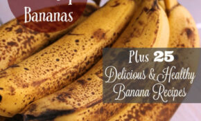 How To Freeze Bananas 25 Healthy Banana Recipes – Healthy Recipes Using Bananas