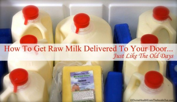 How To Get Raw Milk Delivered To Your Door.....Just Like ..