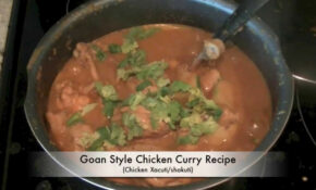How to make Chicken Xacuti (shakuti) - Goan Chicken Curry ...