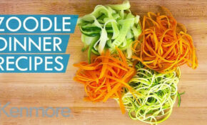 How To Make Zoodles: 15 Zoodle Dinner Ideas | Kenmore – Dinner Recipes With Zoodles