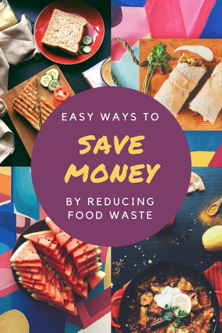 How To Reduce Food Waste And Save Money - Parenting ..