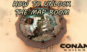 How To Unlock The Map Room (To Fast Travel Through The Map) | CONAN EXILES – Food Recipes Conan Exiles