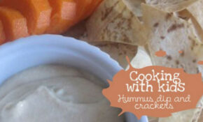 Hummus Dip And Crackers For Kids – Healthy Recipes – Healthy Recipes Kidspot