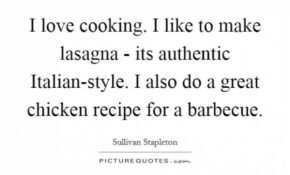 I Love Cooking. I Like To Make Lasagna – Its Authentic ..