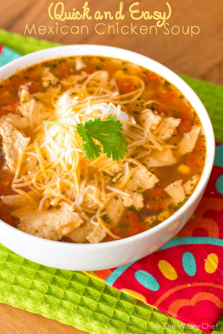 In-a-Hurry Easy Mexican Chicken Soup - recipes mexican chicken