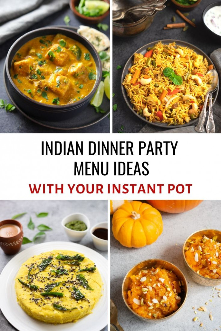 Indian Dinner Party Menu Ideas (with your Instant Pot ..