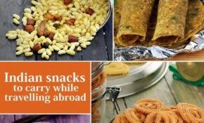 Indian Snacks To Carry While Travelling Abroad In 2019 ..