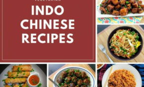 Indo Chinese Recipes | 8 Veg Indian Chinese Dishes ..