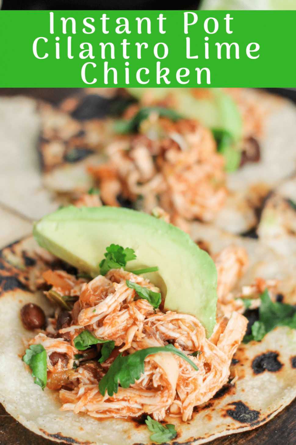 Instant Pot Cilantro Lime Chicken - chicken recipes for instant pot