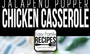 Jalapeno Popper Chicken Casserole · Easy Family Recipes – Easy Family Recipes Jalapeno Popper Chicken
