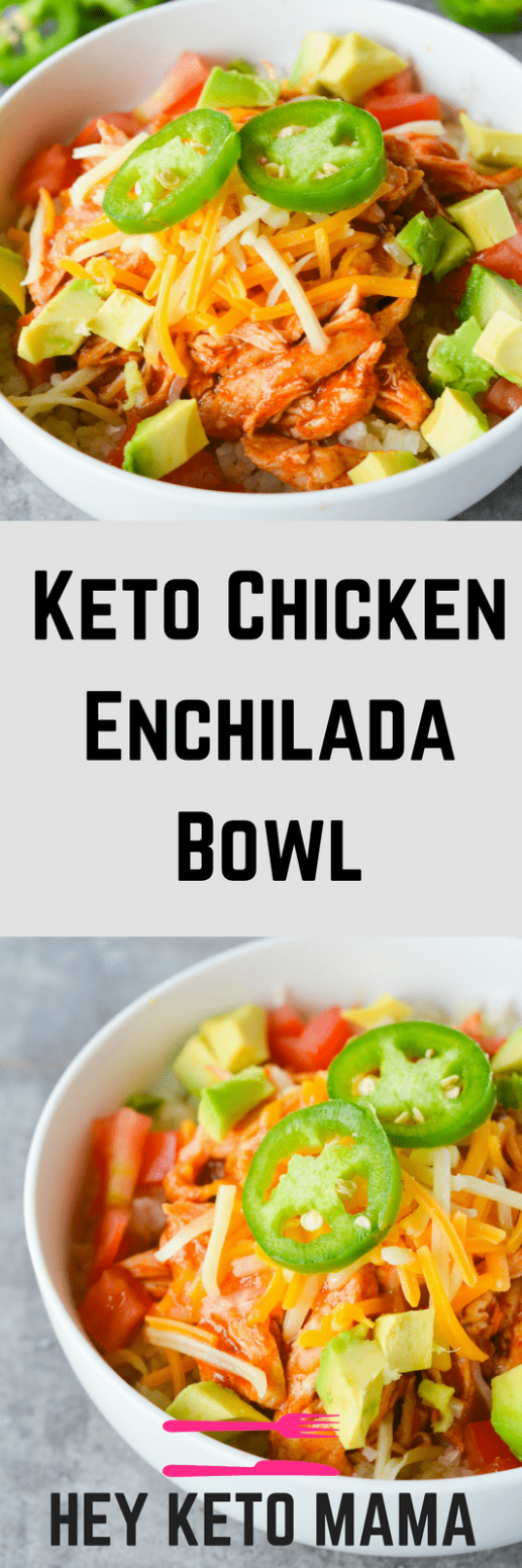 Keto Chicken Enchilada Bowl - Hey Keto Mama - dinner recipes keto diet