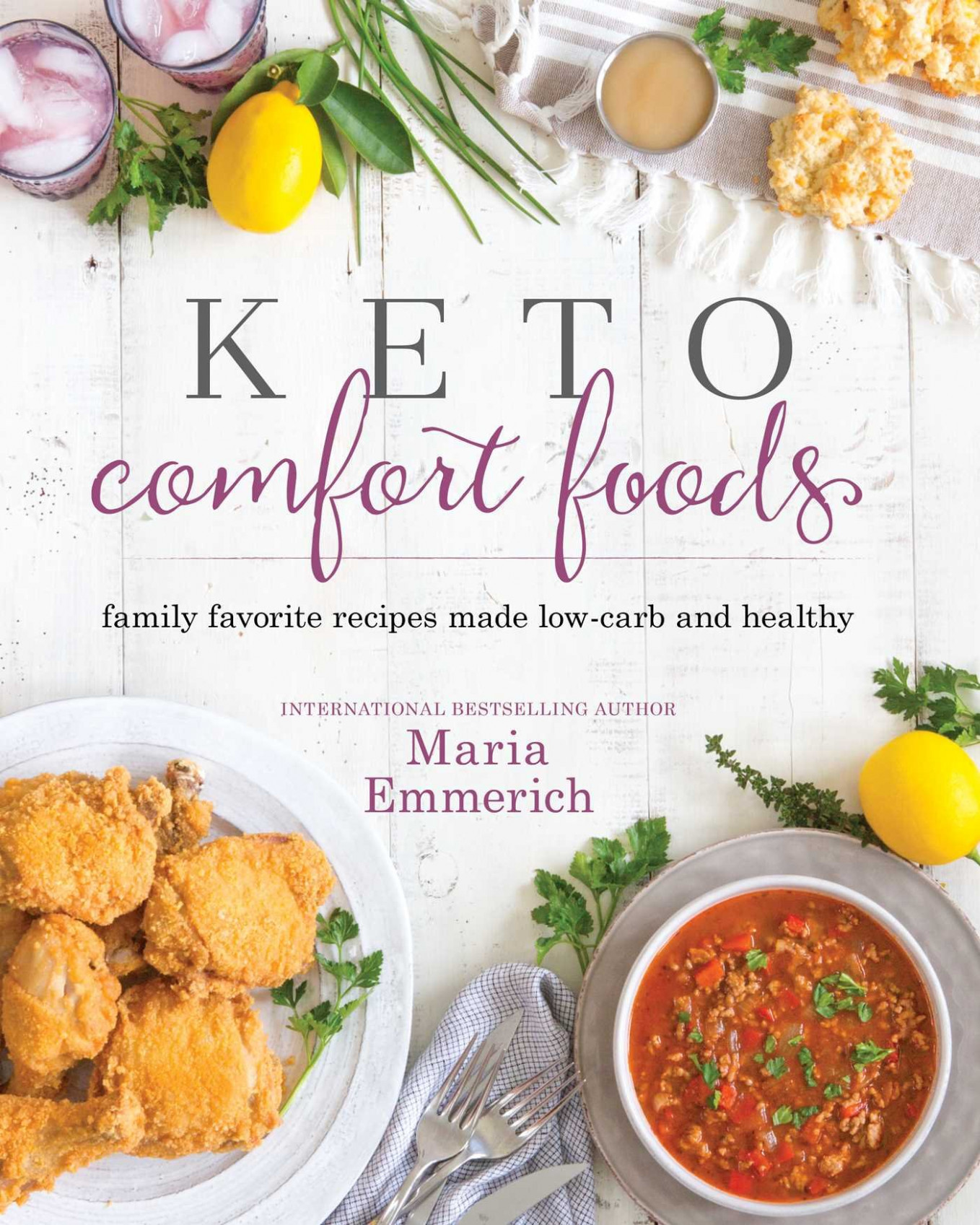 Keto Comfort Foods: Family Favorite Recipes Made Low-Carb ..