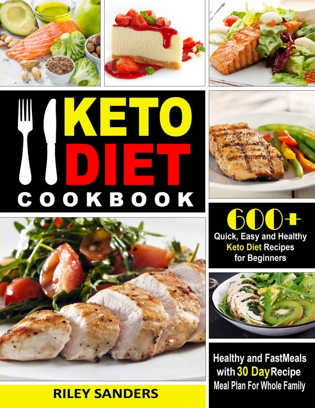 Keto Diet Cookbook: 13+ Quick, Easy and Healthy Keto Diet ..