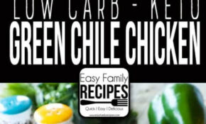 Keto Green Chile Chicken – Chicken Recipes Quick Easy