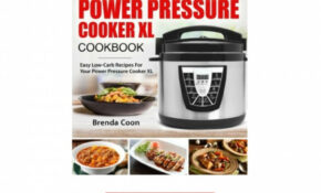 Keto Power Pressure Cooker Xl Recipes Cookbook Easy Low Carb ..