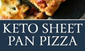 Keto Sheet Pan Pizza – Food Recipes Keto