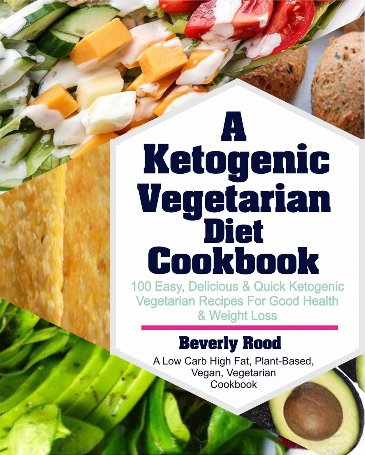 Ketogenic Vegetarian Diet Cookbook: 12 Easy, Delicious and Quick Ketogenic  Vegetarian Recipes For Good Health and Weight Loss (A Low Carb High Fat, ..