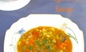 Late Summer Vegetable Soup – Recipes Soup Vegetarian
