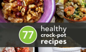 List Of Healthy Crock Pot Recipes | Eat | Pinterest – Healthy Recipes In Crock Pot