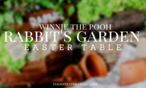 Literature Themed Parties | In Literature – Recipes Easter Dinner