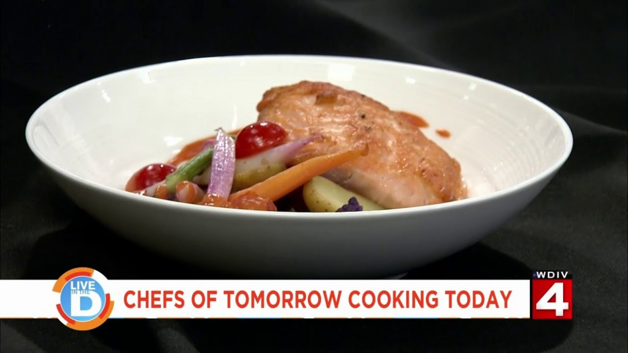 Live in the D: Chefs of tomorrow cooking today - recipes today