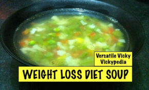 Lose Weight Fast With Weight Loss Diet Soup Veg Weight Loss Fat Burning Soup Recipe – Healthy Recipes Hindi