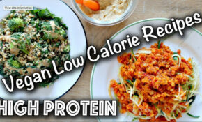 LOW CALORIE HIGH PROTEIN VEGAN RECIPES (Gluten Free Too!) – Dinner Recipes High In Protein