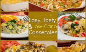 Low Carb Casseroles: 10 Easy And Tasty Recipes ..