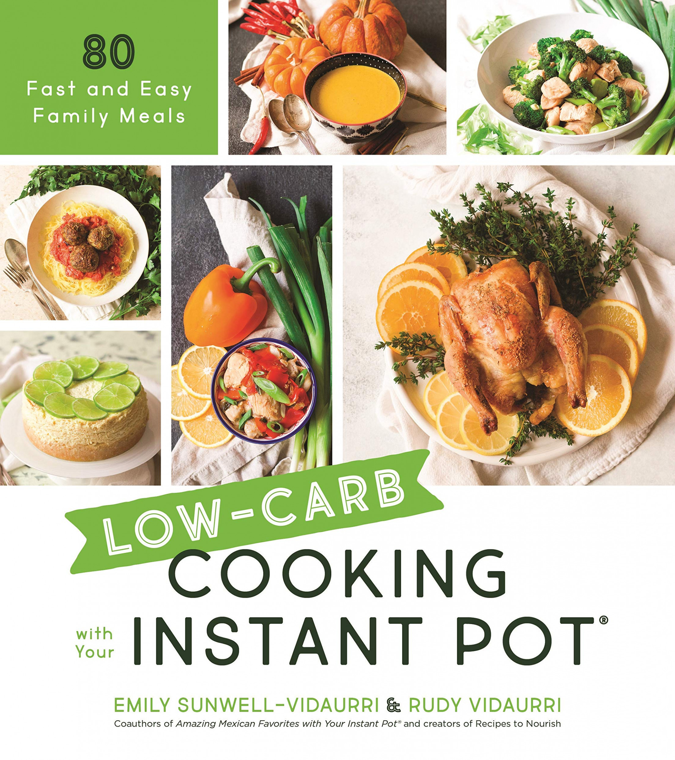 Low-Carb Cooking with Your Instant Pot: 15 Fast and Easy ..