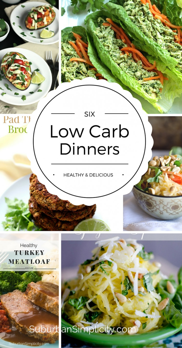 Low Carb Dinners - Healthy & Delicious - Suburban Simplicity - dinner recipes that are low carb