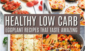 Low Carb Healthy Eggplant Recipes | Days In Bed – Recipes With Eggplant Healthy