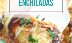 Low Carb Zucchini Chicken Enchiladas