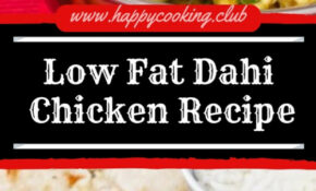 Low Fat Dahi Chicken Recipe | Happy Cooking Club – Low Fat Recipes Chicken