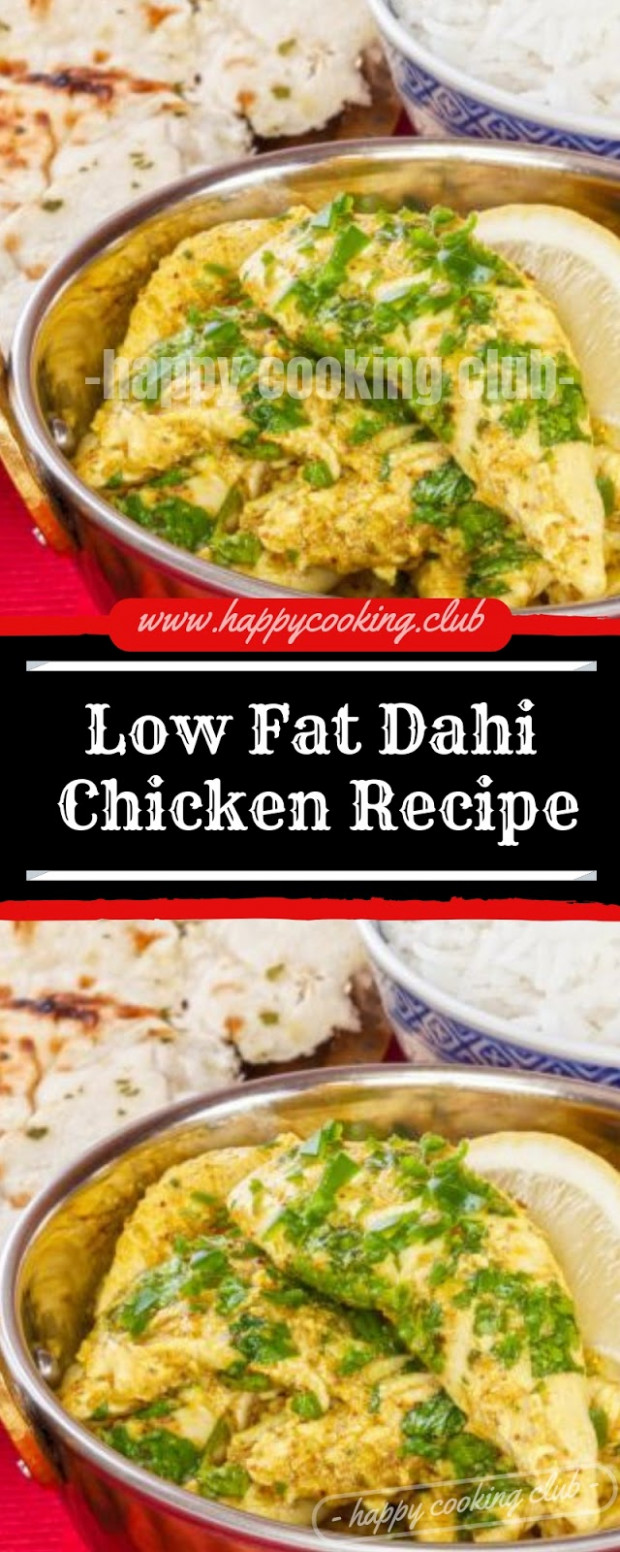 Low Fat Dahi Chicken Recipe | Happy Cooking Club - Low Fat Recipes Chicken