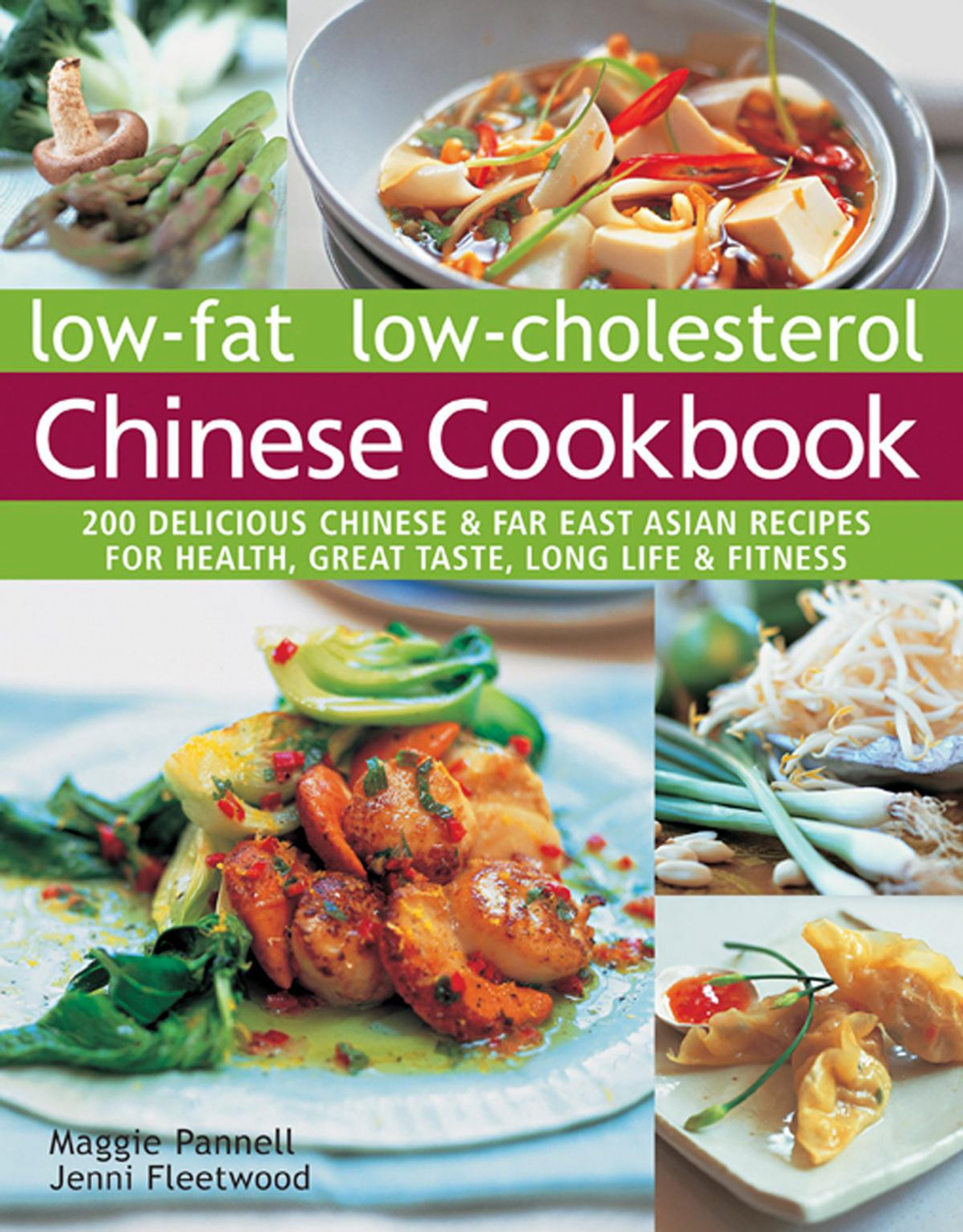 Low-Fat Low-Cholesterol Chinese Cookbook: 10 Delicious ..