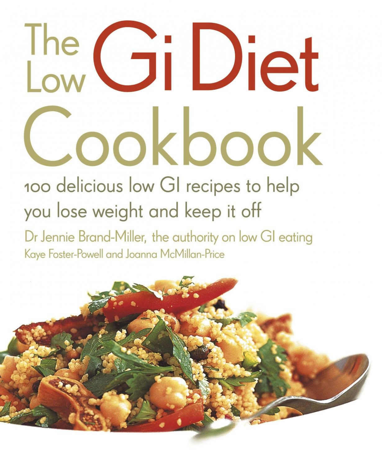 Low GI Diet Cookbook: 13 Delicious Low GI Recipes to Help ..