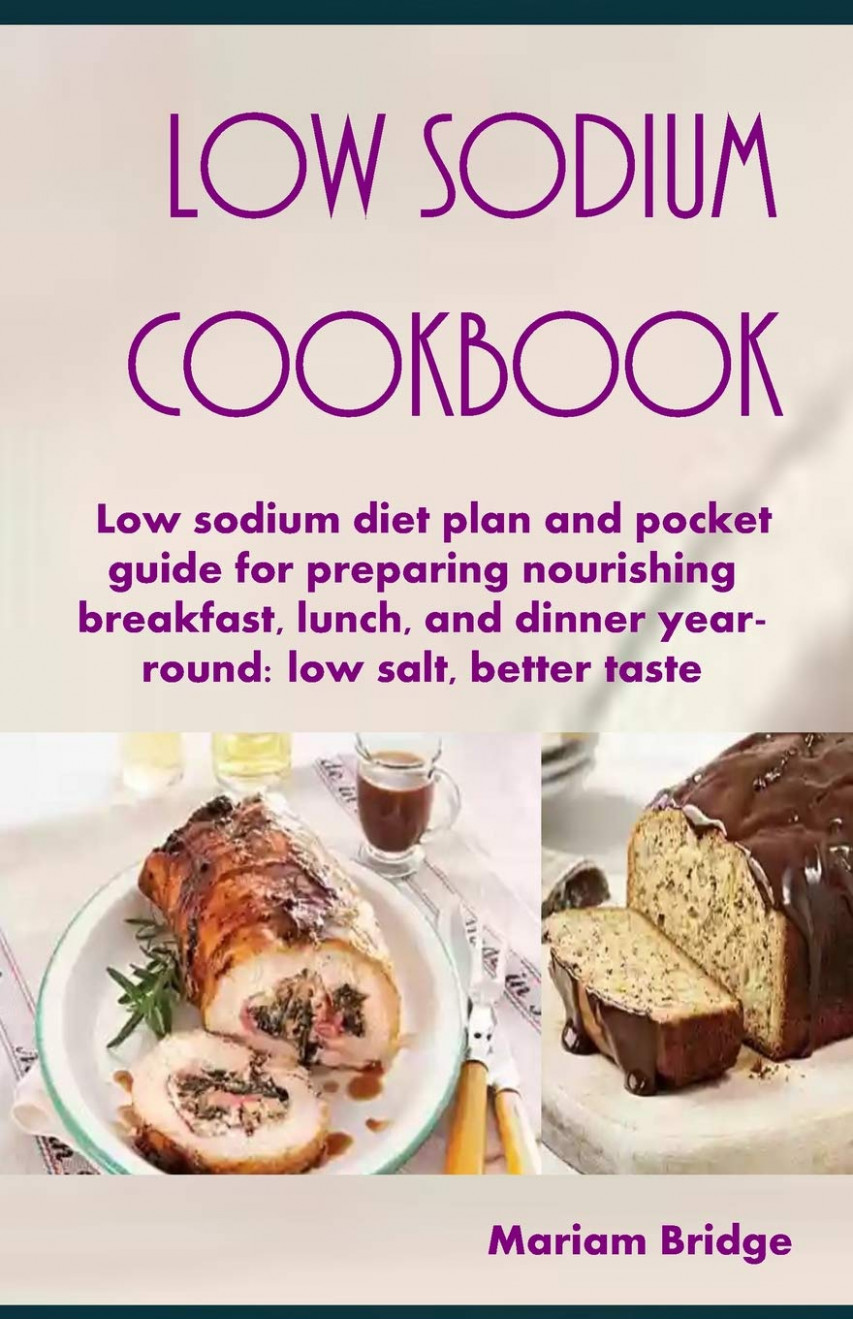 Low Sodium Cookbook: Low Sodium Diet Plan And Pocket Guide ..