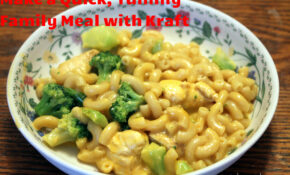Make A Quick, Yummy, Family Meal With Kraft! – Recipes With Kraft Dinner
