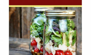 Mason Jar Lunches: Quick and Easy Lunch Time Jar Recipes ...