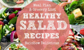 Meal Plan: A Week Of Healthy Salad Recipes – Rainbow Delicious – Healthy Recipes List