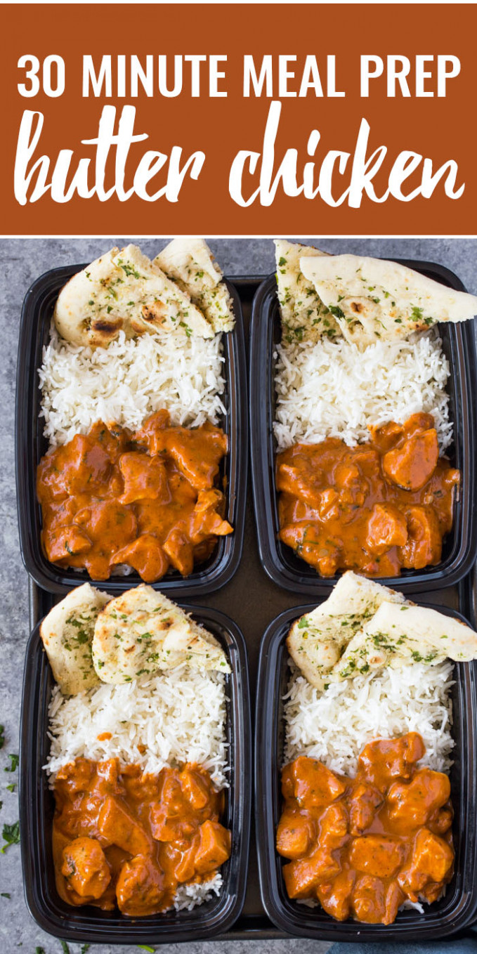 Meal-Prep Butter Chicken with Rice and Garlic Naan | Gimme ..