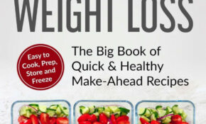 Meal Prepping For Weight Loss: The Big Book Of Quick ..