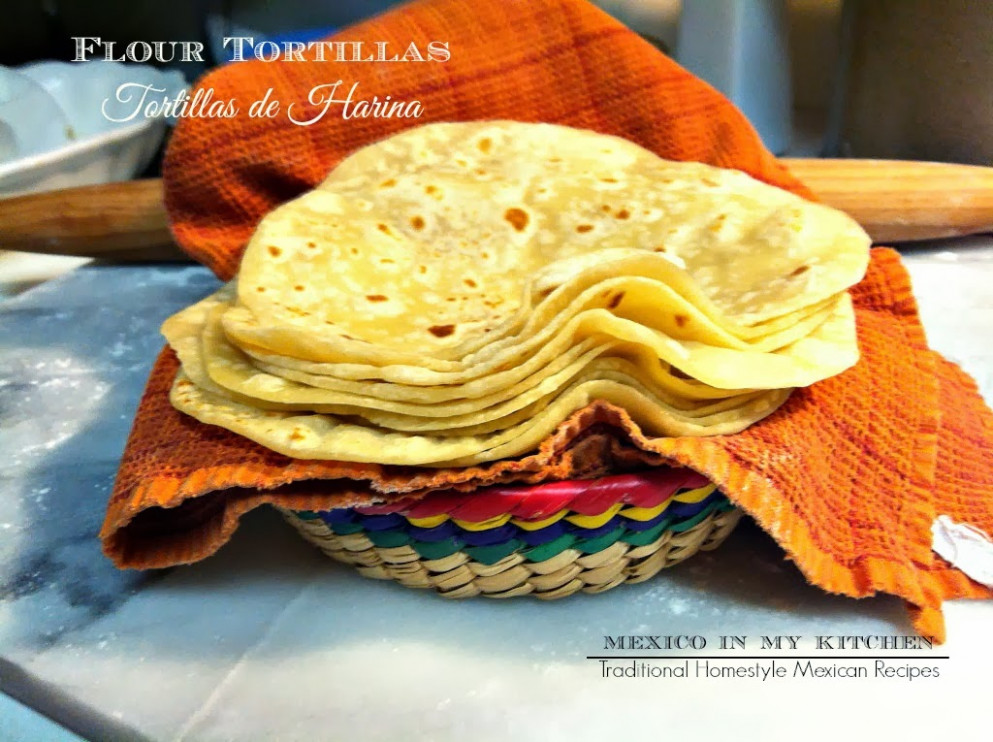 Mexico in My Kitchen: How To Make Flour Tortillas Recipe ..